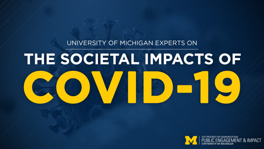 Societal Impacts of COVID-19