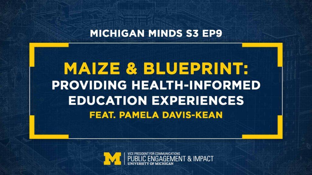 Maize & BLUEprint: Pamela Davis-Kean