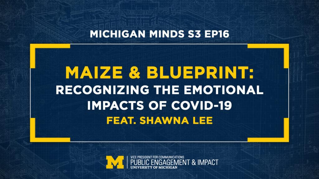 Maize & BluePrint: featuring Shawna Lee