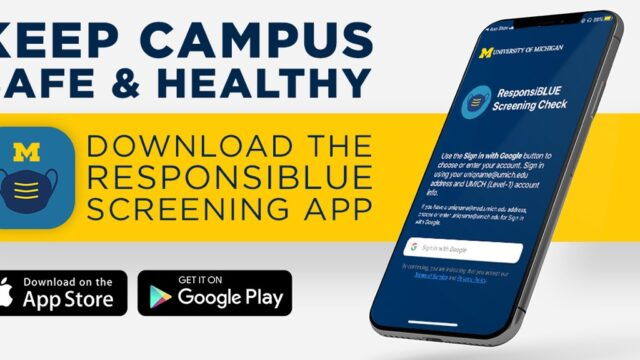 Keep campus safe & healthy. Download the ResponsiBLUE app.