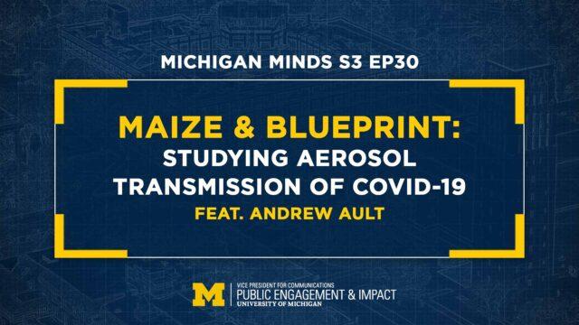 Maize & BLUEprint: Feat. Andrew Ault