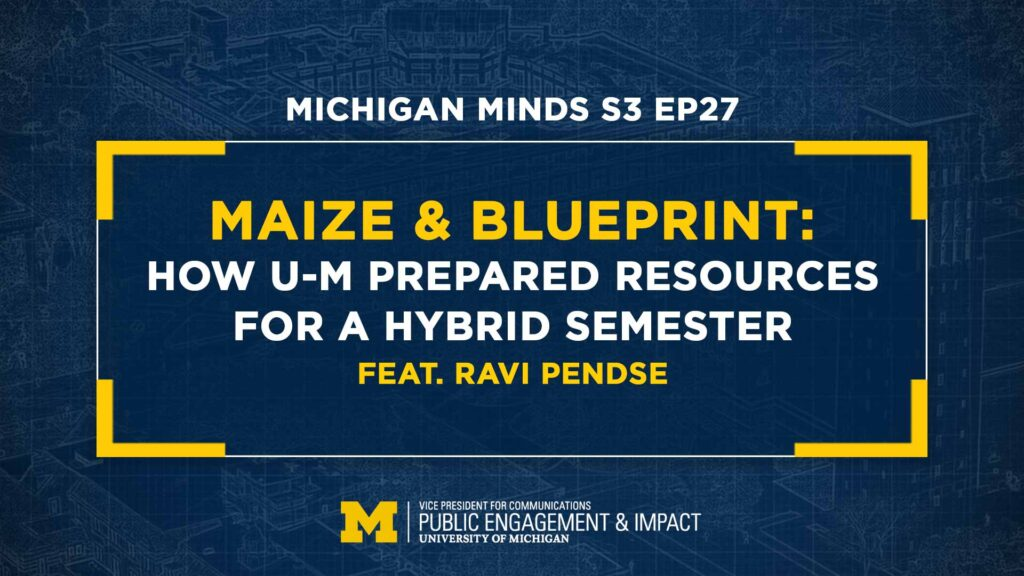 Maize & BLUEprint: Ravi Pendse